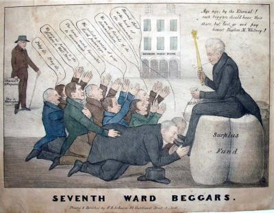 "''Henry R. Robinson (active 1833-1851), Seventh Ward Beggars, ca. 1836. Lithograph with hand coloring. Graphic Arts GA 2010- in process  This print shows Andrew Jackson (1767-1845), the seventh president of the United States, sitting on the government's surplus funds, holding a bag of $100,000. Jackson had succeeded in destroying the Bank of the United States in 1832. He and his ""kitchen"" cabinet established a series of pet banks—state institutions used by the federal government as depositories for public funds. One such pet bank was the Seventh Ward Bank, seen in the back center, which was established in 1833.''"