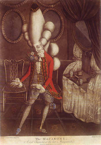 "The Macaroni. A Real Character at the Late Masquerade  Mezzotint by Philip Dawe; printed for John Bowles in 1773  ""This gentleman shows off the fashion of the day, from the rosettes on his shoes to the tiny three-cornered hat at the top of his headdress, a structure made of enormous side curls, a gigantic club, and a pyramid of hair. While the Oxford English Dictionary cites Walpole's comment in 1764 as the first recorded use of the term, the Macaronies came to greatest prominence in the early 1770s."""